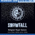 Beer Release- Snowfall Saison